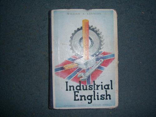 Industrial English - William A. Kennedy - Ed. Stella