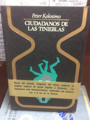 Ciudadanos De Las Tinieblas - Peter Kolosimo - Plaza & Janes