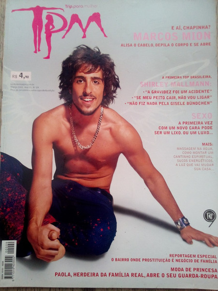 Revista Tpm #09 Marcos Mion - Shirley Malmann -