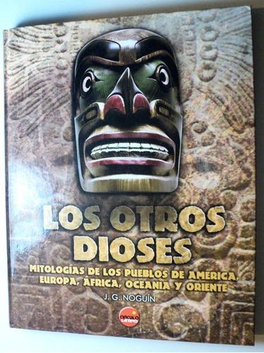 Libro Los Otros Dioses Tapa Dura Edicion Española 140 Pags
