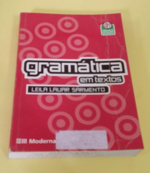 Gramática Em Textos - Leila Lauar Sarmento