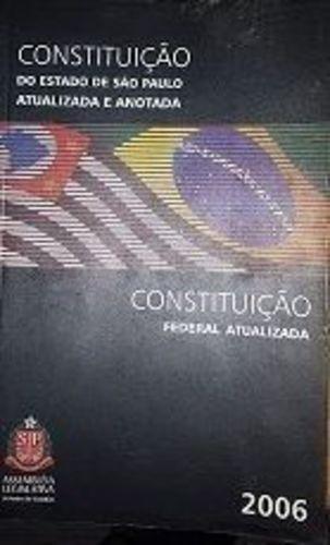 Costituição Do Estado De São Paulo Atualiazada E Anotada