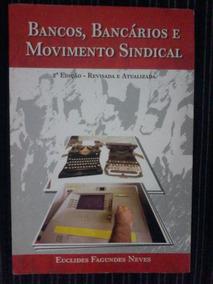 Bancos, Bancários E Movimento Sindical