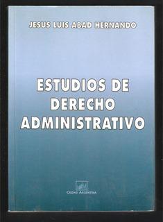 L4187. Estudios De Derecho Administrativo, Abad Hernando