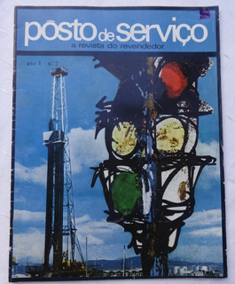 Posto De Serviço Nº 2: Revista Do Revendedor De Combustíveis