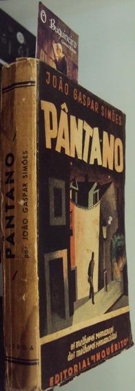 Pântano - João Gaspar Simões - 1ª Edição
