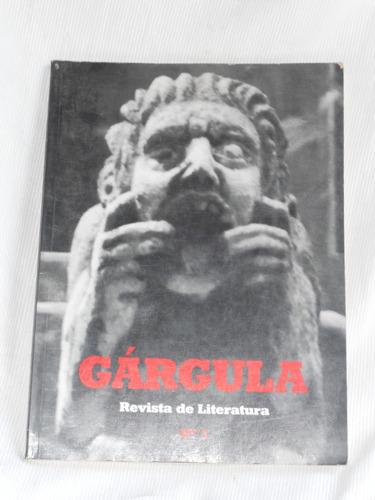 Imagen 1 de 1 de Gárgola. Revista De Literatura No. 1. Brasilia 1997.