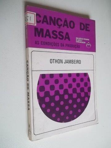 * Canção De Massa - Othon Jambeiro - Livro