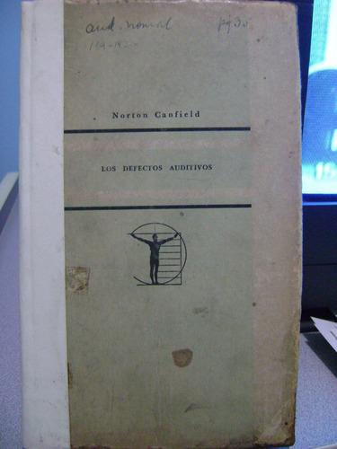 Los Defectos Auditivos Manual Para Todos Norton Canfield