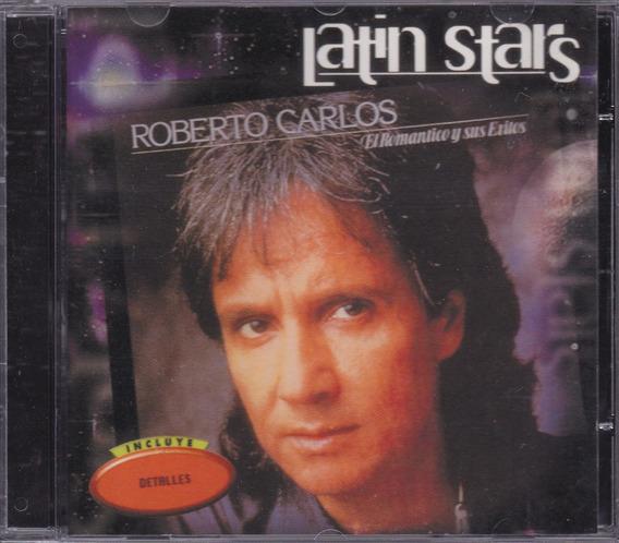 Roberto Carlos - Cd Latin Stars - ( Sucessos Em Espanhol )