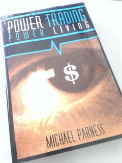 Power Trading Power Living Michael Parness Inglés Finanzas