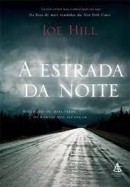 Livro A Estrada Da Noite - Joe Hill