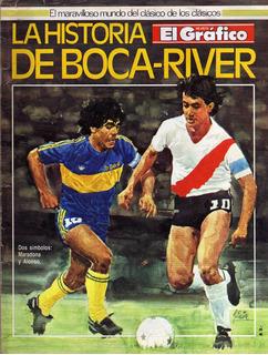 El Gráfico La Historia De Boca - River Para Coleccionistas