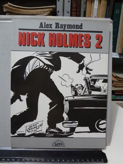 Gibi Hq Nick Holmes 2 - Alex Raymond - L&pm - 1989