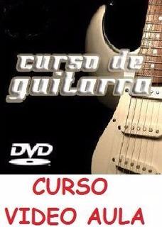 Curso De Guitarra Aulas Em 2 Dvds!