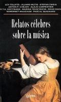 Relatos Célebres Sobre La Música - Tolstoi Mutis Chejov