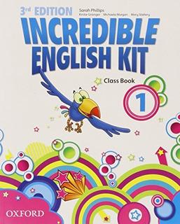 Incredible English Kit 1: Class Book 3rd Edition (incredibl