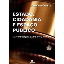 Estado, Cidadania E Espaço Público. As Contradições Da Traje