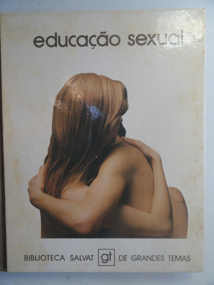 Educação Sexual - Biblioteca Salvat De Grandes Temas