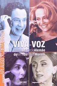 Livro Viva-voz - Coleção Aplauso Paulo Morelli
