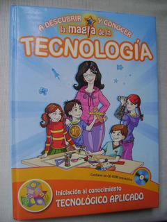 A Descubrir Y Conocer La Magia De La Tecnología