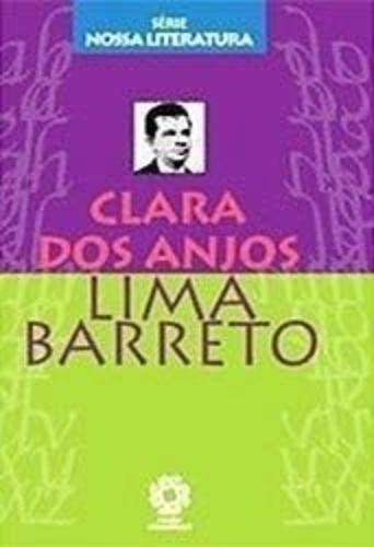 Livro Clara Dos Anjos - Série Nossa Literatura Lima Barreto