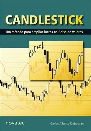 Candlestick Um Método Para Ampliar Lucros Na Bolsa De Valore