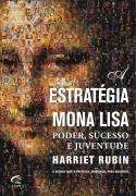 A Estrategia Mona Lisa Poder Sucesso E Juventude Livro Psico