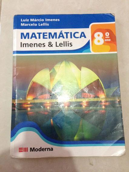 Livro: Matematica - Imenes & Lellis 8 Ano