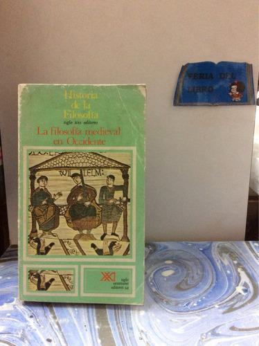 La Filosofía Medieval En Occidente. Volumen 4. Historia