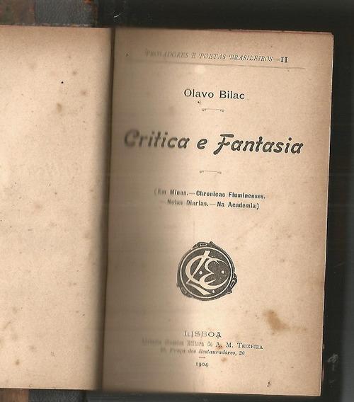 Crítica E Fantasia - Olavo Bilac- 1894