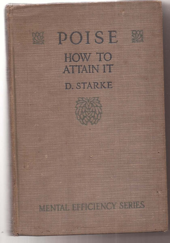 Libro En Ingles Poise How To Attain It By D.starke