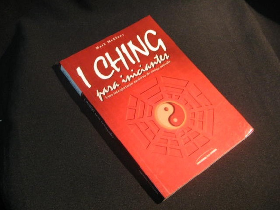 I Ching Para Iniciantes - Mcelroy, Mark