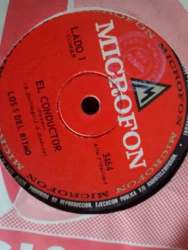 Vinilo Single De Los 5 Del Ritmo - El Conductor V ( P166