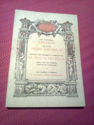 La Vida De Las Putas - Pedro Aretino - Nuevo-
