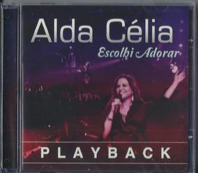 Playback Alda Célia Escolhi Adorar Ao Vivo .biblos