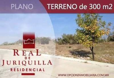 Venta De Dos Terrenos En Real De Juriquilla, 300 M2 C/u..