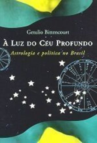 Livro À Luz Do Céu Profundo Getulio Bittencourt