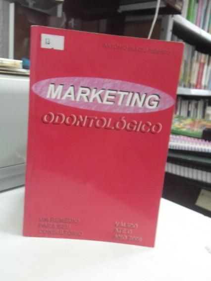 Livro - Marketing Odontológico - Antonio Inácio Ribeiro