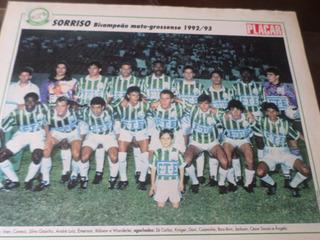Poster Sorriso Bi Campeão Mato Grosso 1993 Placar 21 X 27 Cm