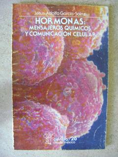 D3 Hormonas, Mensajeros Quimicos- J A Garcia Sainz- 1987
