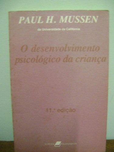 Livro O Desenvolvimento Psicológico Da Criança Paul Mussen