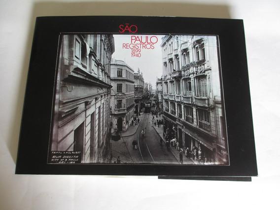 São Paulo Registros 1899-1940 Anotações Benedito Lima Toledo