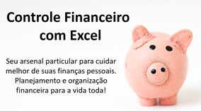 Curso Controle Financeiro Excel + Certificado + Planilhas