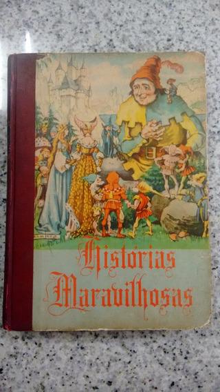 Livro Historias Maravilhosas Antigo Raro