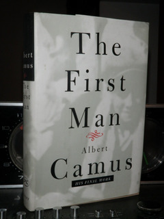 The First Man Albert Camus His Final Work Tapa Dura Inglés