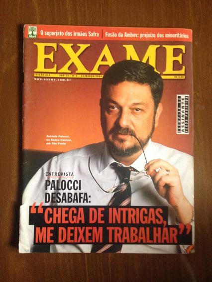 Revista Exame Ed.814 - Antônio Palocci, Lula, Embratel