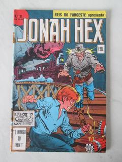 Reis Do Faroeste Nº 21 - Jonah Hex - Ebal - 1979