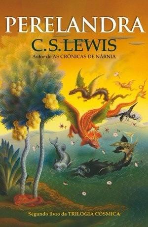 Perelandra - 2º Livro Da Trilogia Cósmica
