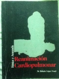 Reanimacion Cardiopulmonar Basica Y Avanzada